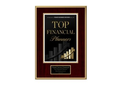 Idaho Business Review Top Financial Planner Award Boise, ID | Wood Tarver Financial