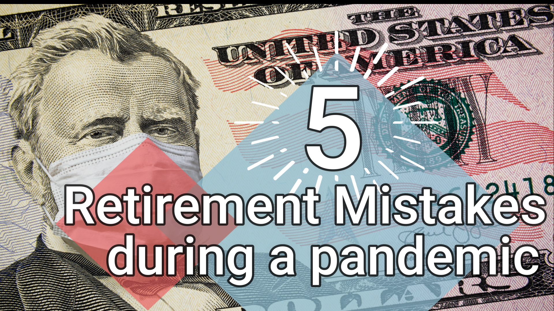 Avoid These 5 Retirement Mistakes During A Pandemic Thumbnail