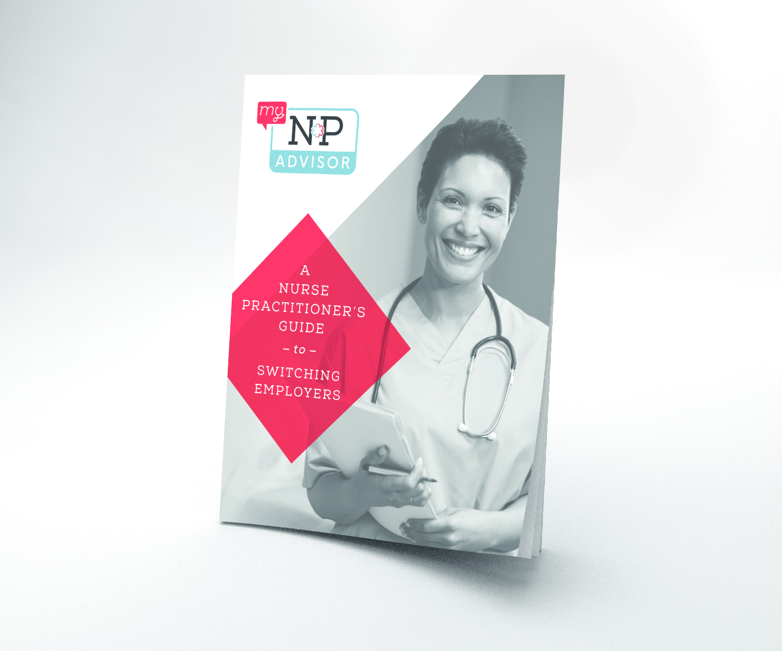 """The cover of My NP Advisor's eBook """"Nurse Practitioner's Guide to Switching Employers"""""""