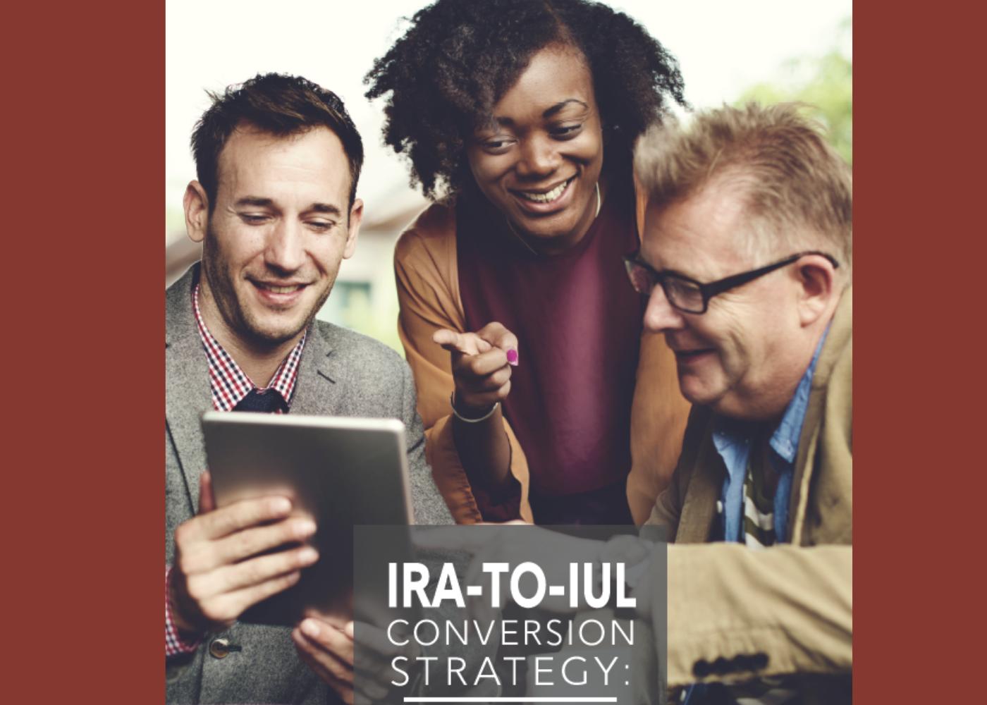 IRA-To-IUL Conversion Strategy Thumbnail