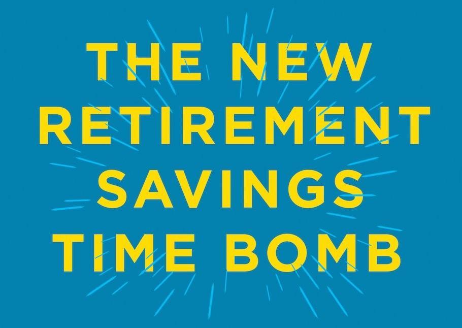 The New Retirement Savings Time Bomb Thumbnail