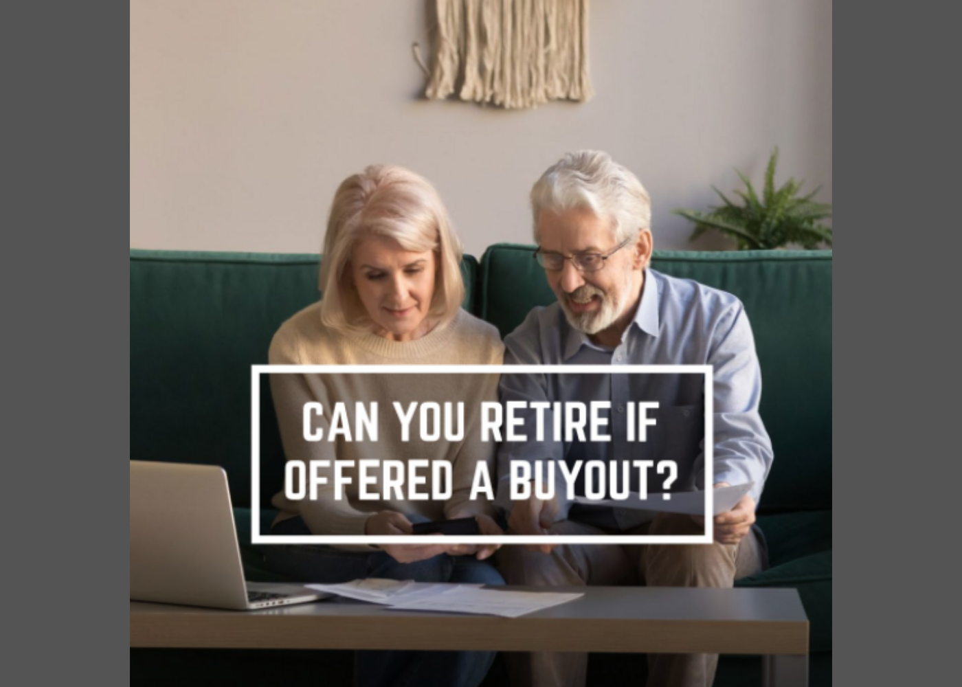 Can You Retire If Offered A Buyout? Thumbnail
