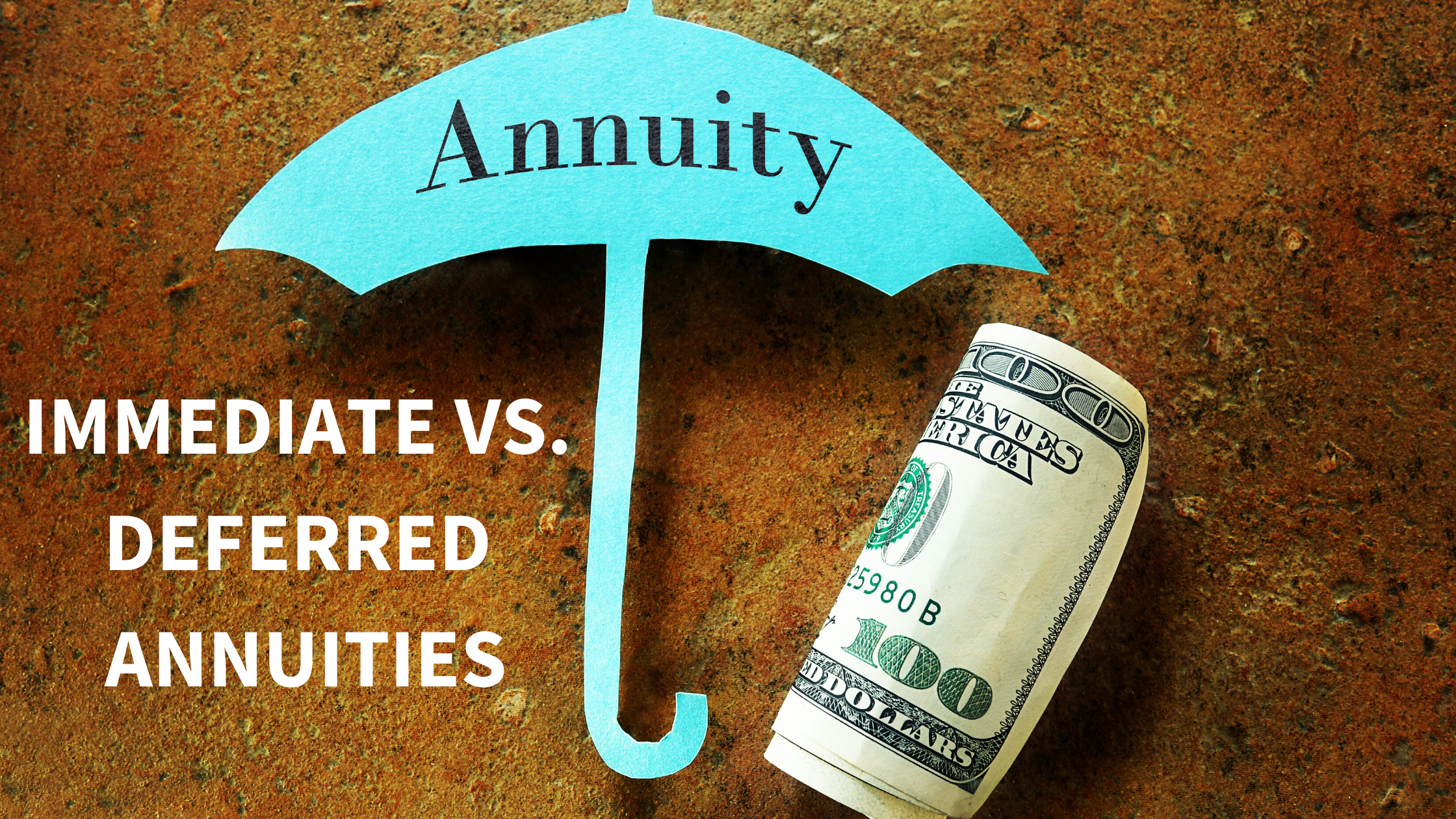 IMMEDIATE VS. DEFERRED ANNUITIES Thumbnail