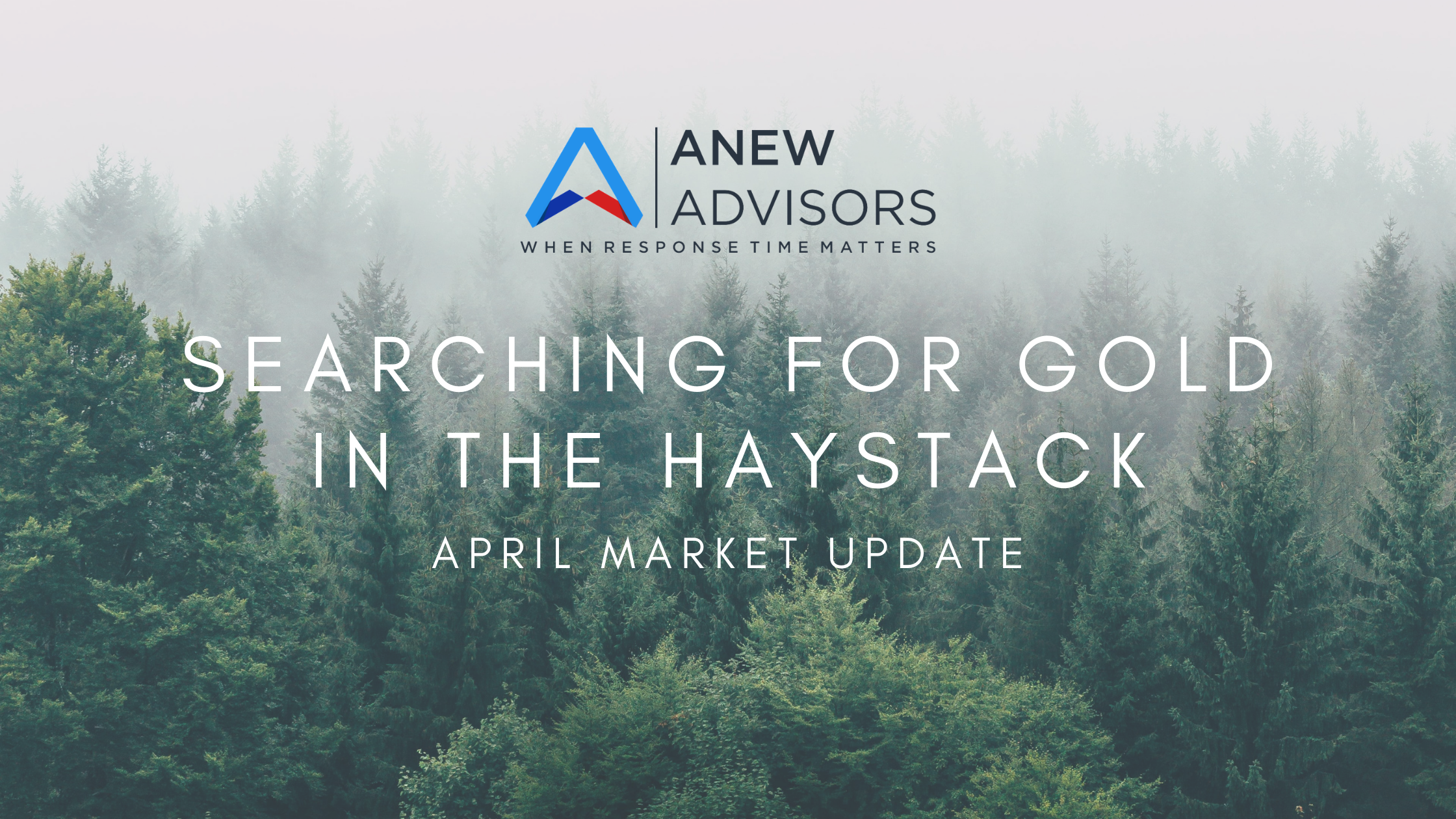 Searching for Gold in the Haystack: April Market Update Thumbnail