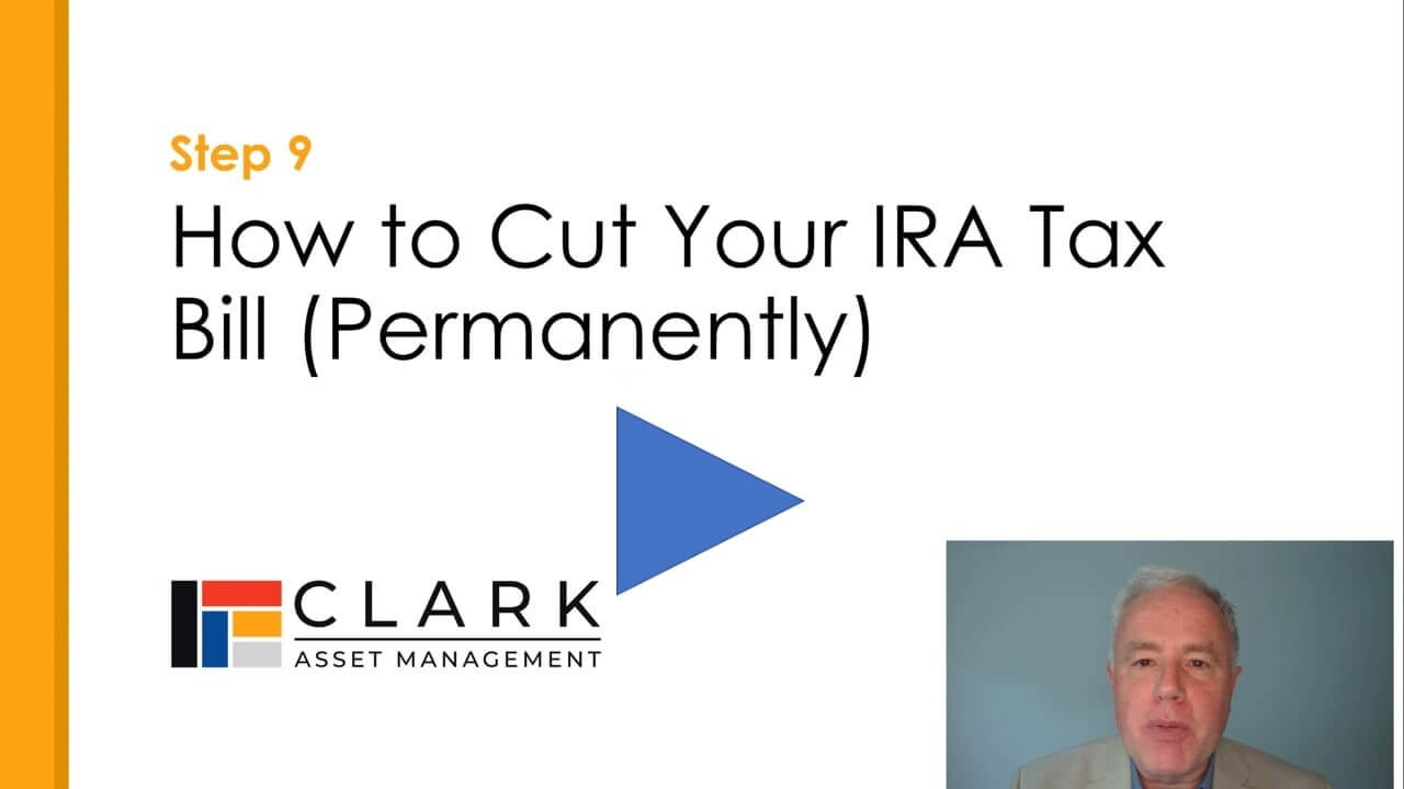 How to cut your IRA tax bill Boston, MA Clark Asset Management