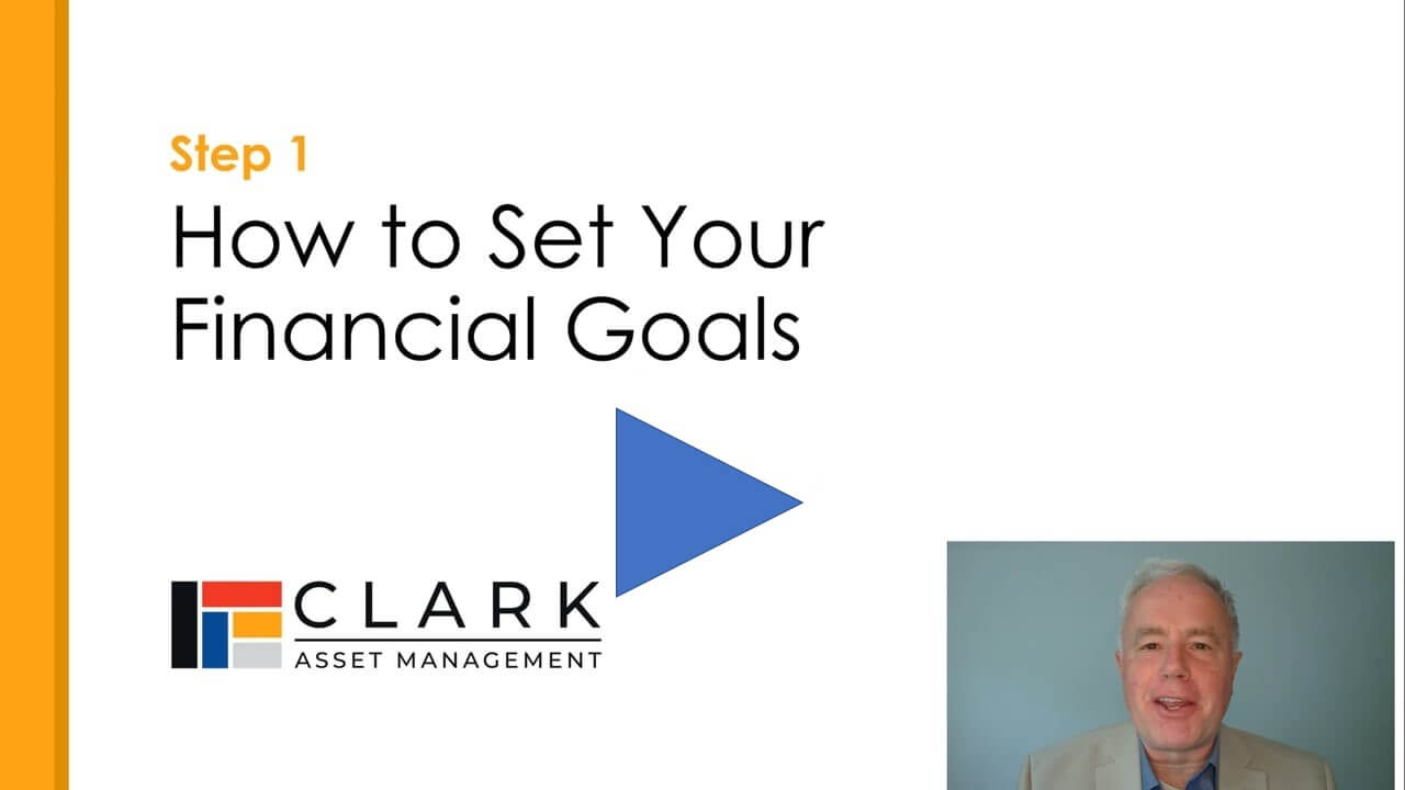 How to Set your Financial Goals Boston, MA Clark Asset Management
