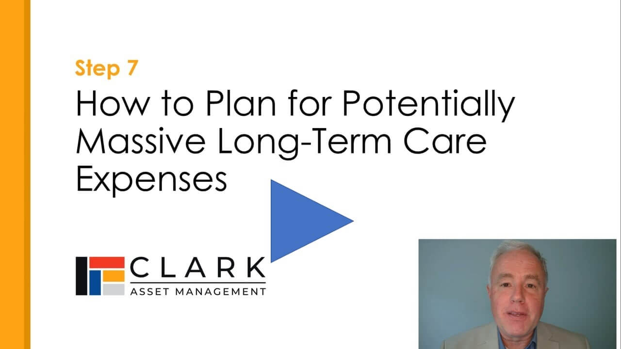 How to plan for long-term care expenses Boston, MA Clark Asset Management