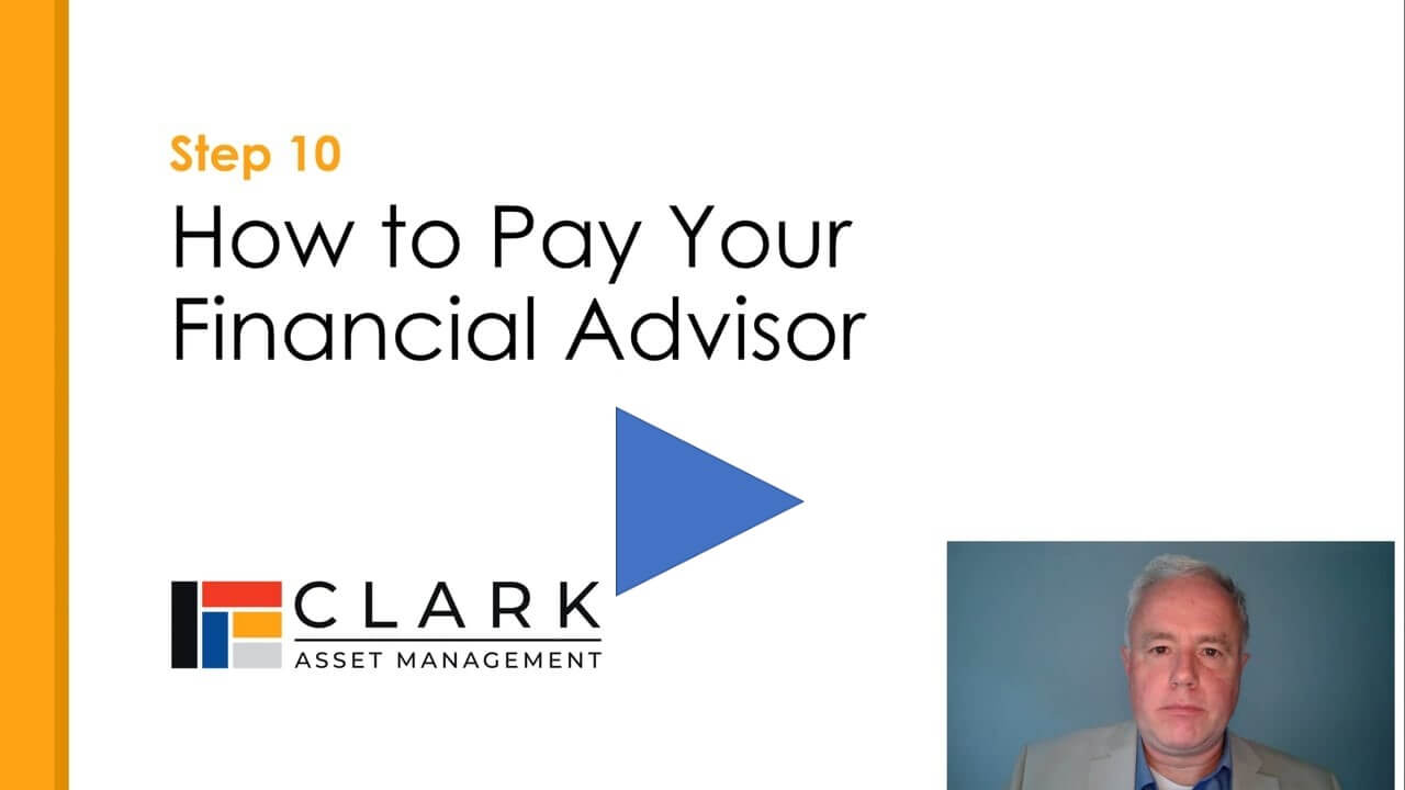 How to Pay for your Financial Advisor Boston, MA Clark Asset Management