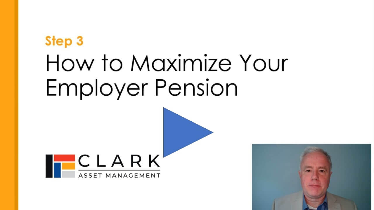 How to Maximize your Employer Pension Boston, MA Clark Asset Management