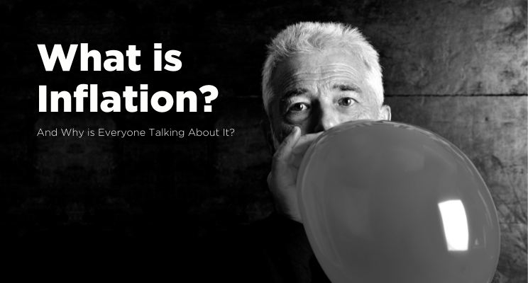What Is Inflation—And Why Is Everyone Talking About It? Thumbnail