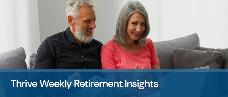 Thrive Retirement Insights -- Week of 8/30/2021 Thumbnail