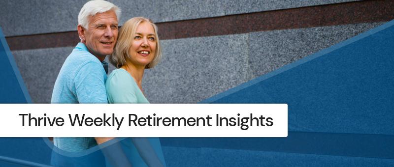 Thrive Retirement Insights -- Week of 10/4/2021 Thumbnail