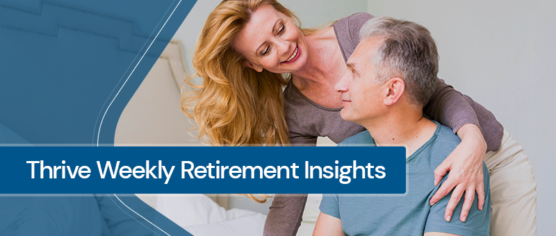 Thrive Retirement Insights -- Week of 9/6/2021 Thumbnail