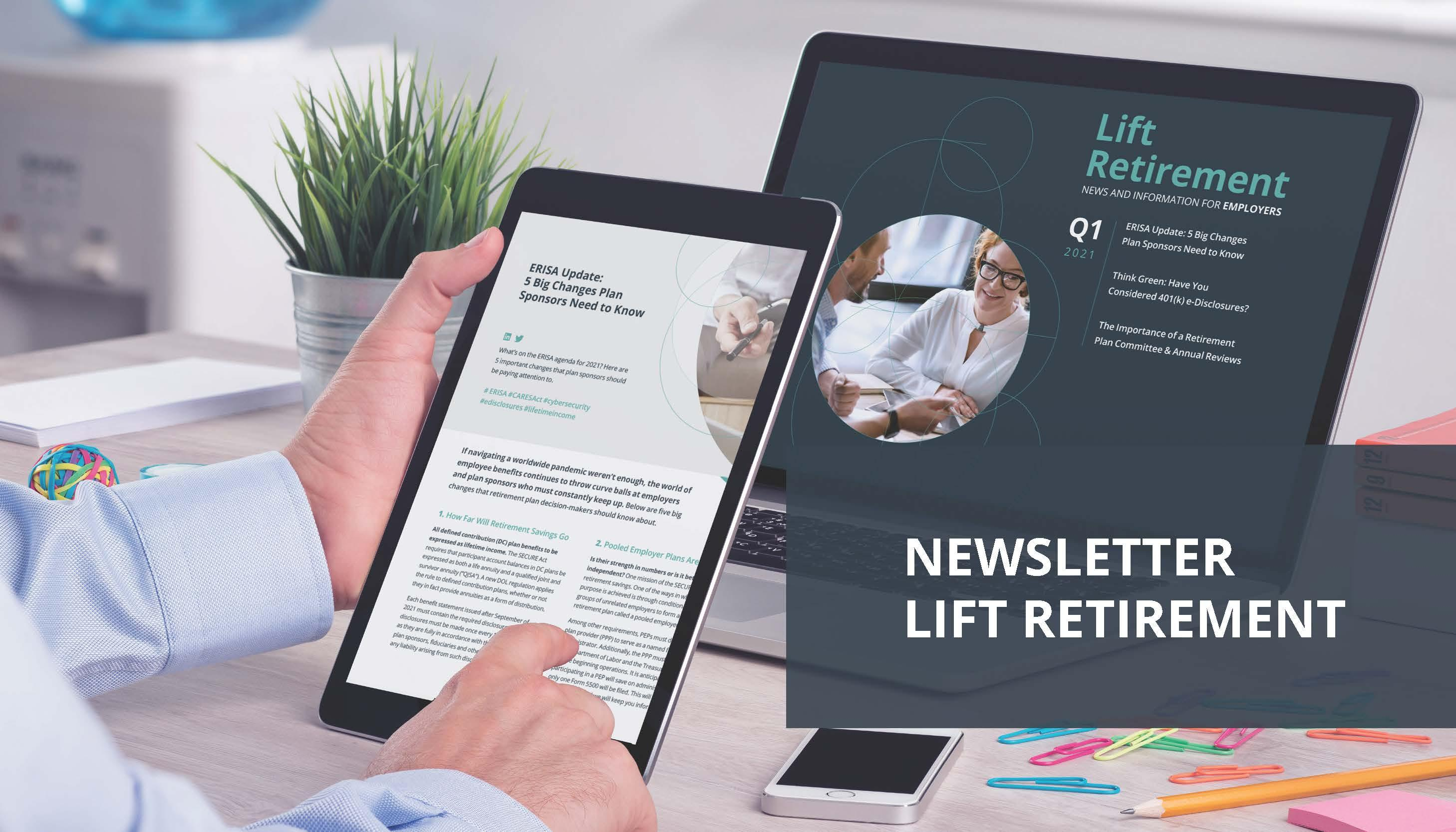 Q1 2021 Newsletter - Lift Retirement  Thumbnail