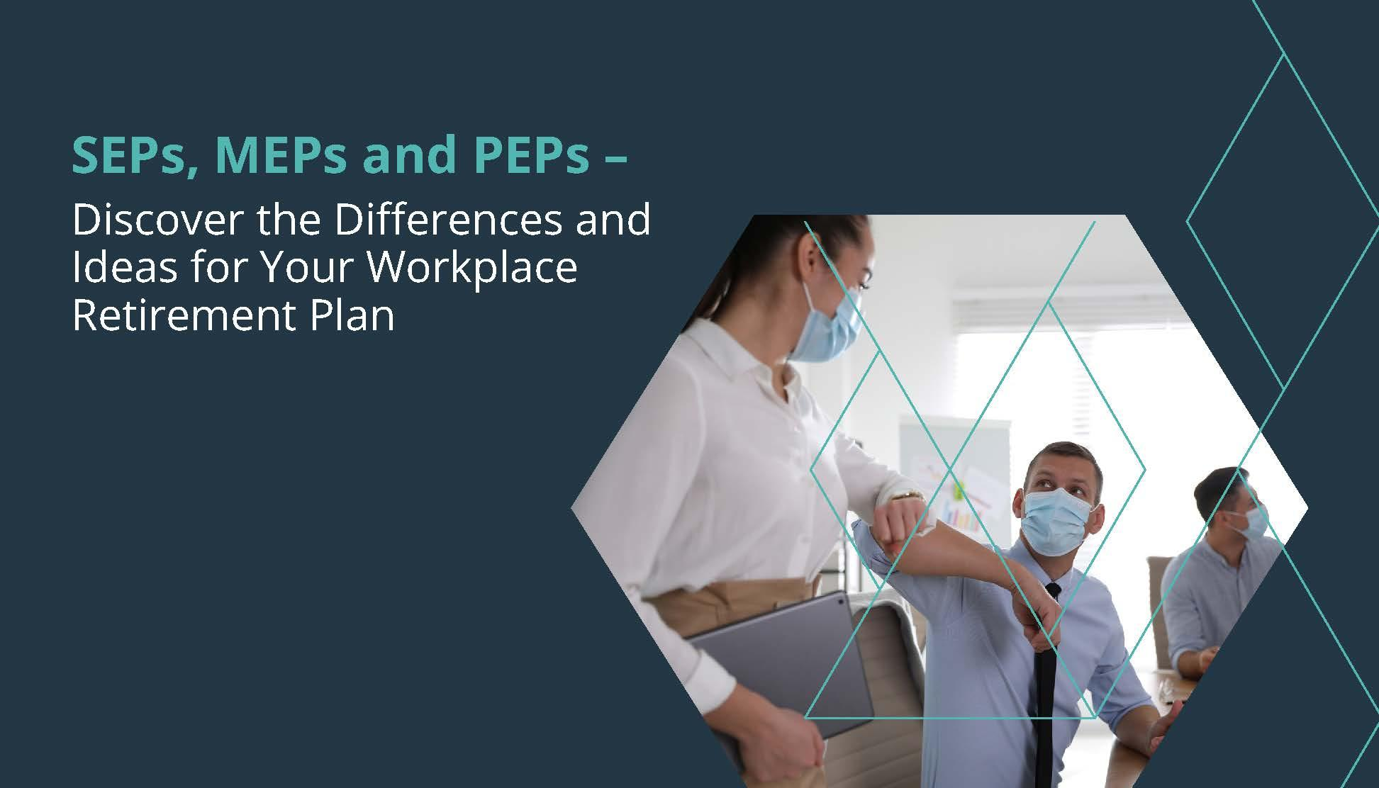 SEPs, MEPs and PEPs — What's the difference? Thumbnail