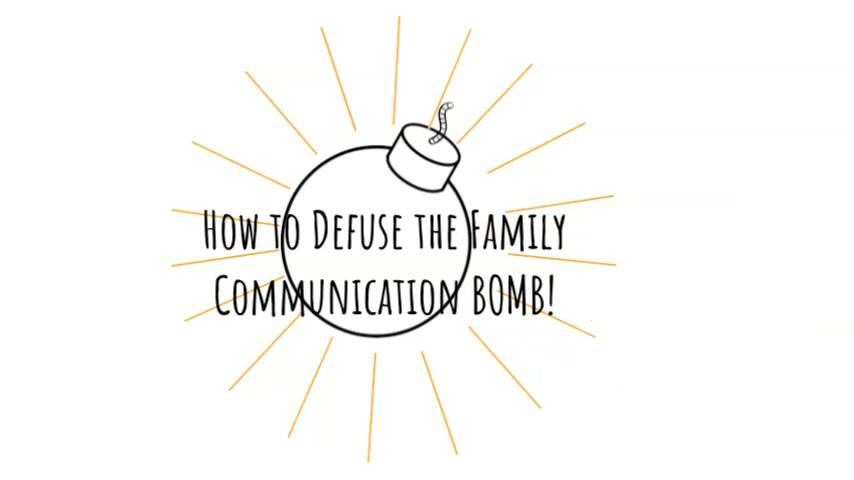 How to Defuse the Family Communication Bomb Thumbnail
