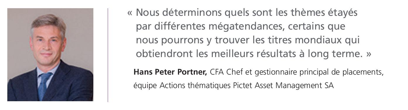 Hans Peter Portner, chef et gestionnaire principal de placements, équipe Actions thématiques Pictet Asset Management