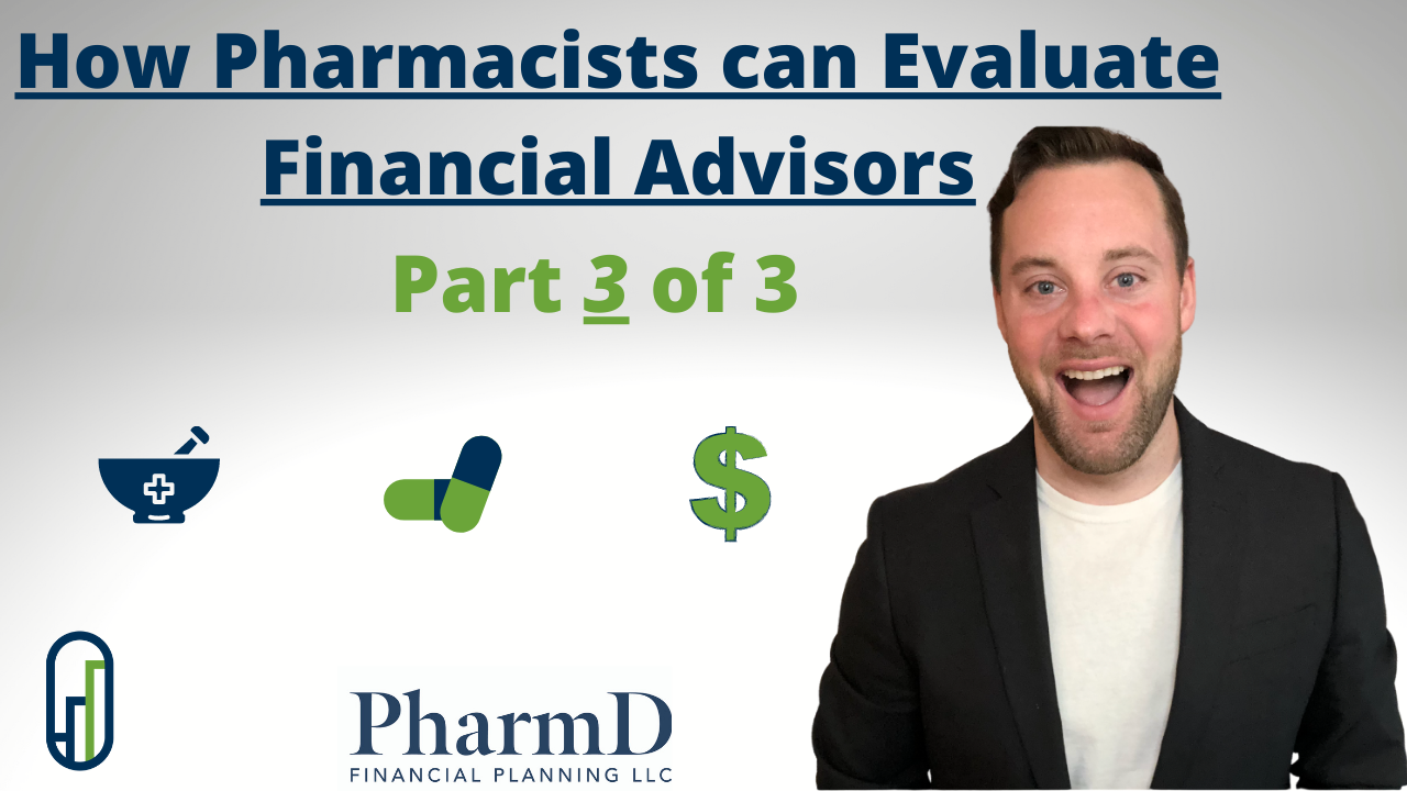 Part 3 of 3: How Pharmacists can Evaluate Financial Advisors Thumbnail