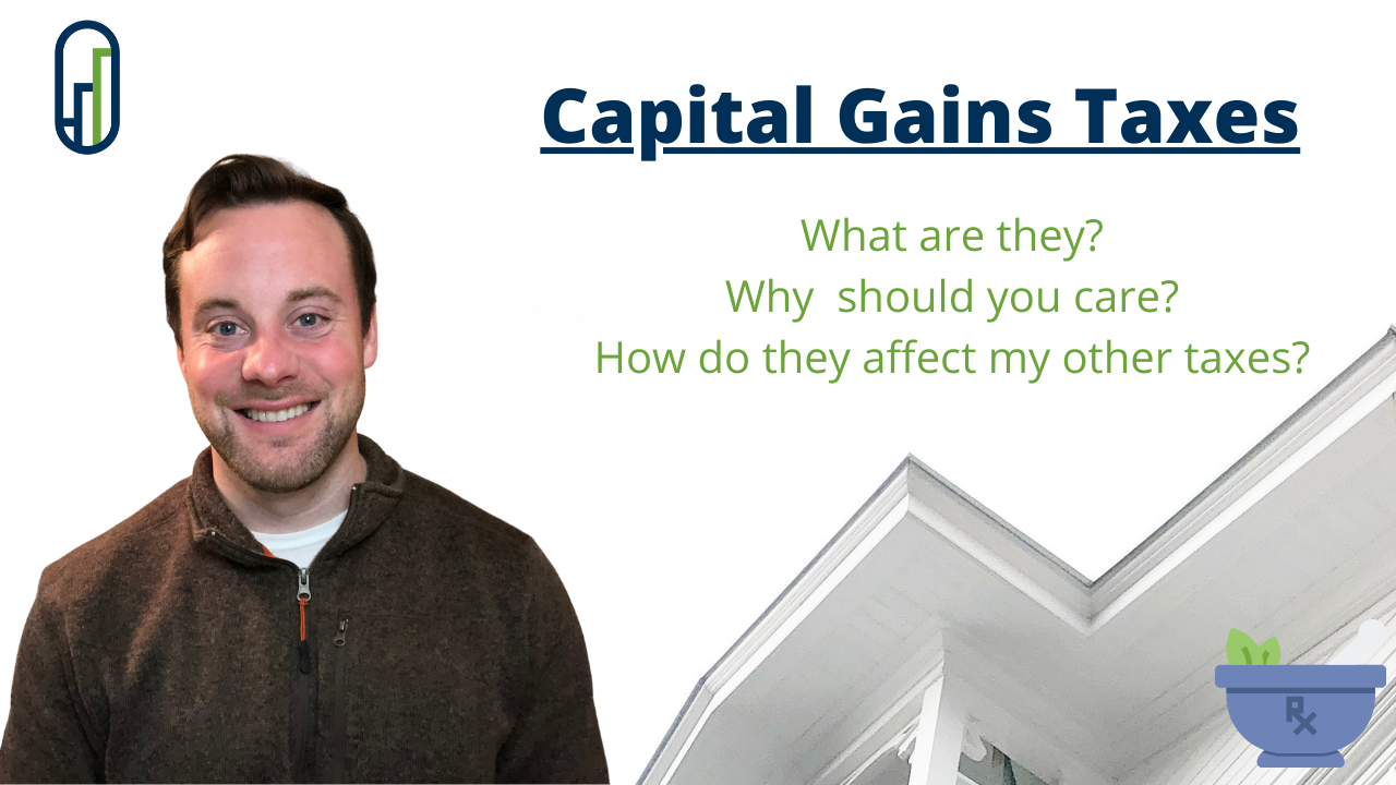 Capital Gain Taxes: What are they? Why Should you care? What else do they affect? Thumbnail