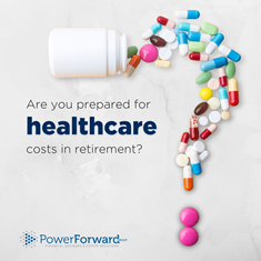 are you prepared for healthcare | New York City, NY | PowerForward Group