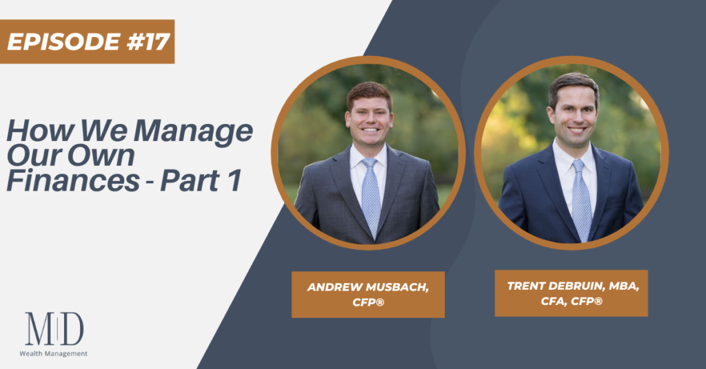 How We Manage Our Own Finances – Part 1, Episode #17 Thumbnail
