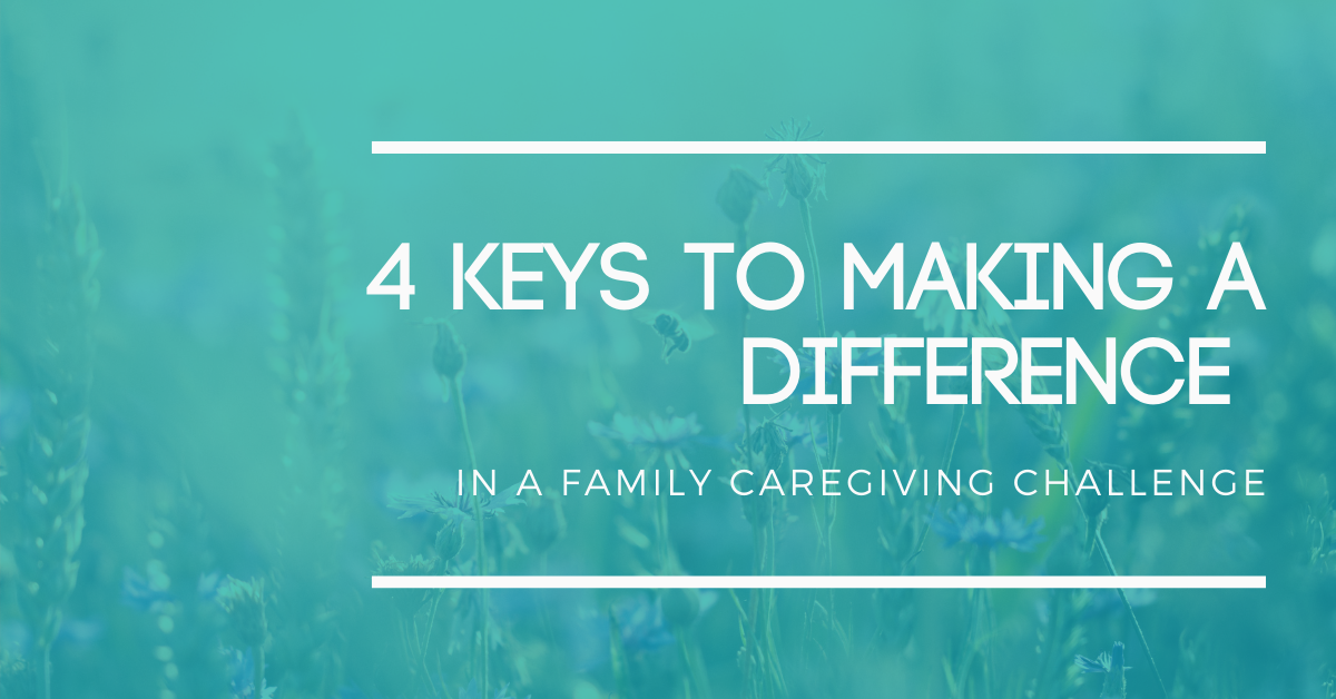 Live Webinar - 4 Keys to Making a Difference in a Family Caregiving Challenge Thumbnail