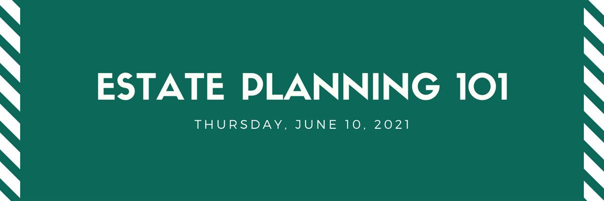 Estate Planning 101 - June 10 Thumbnail