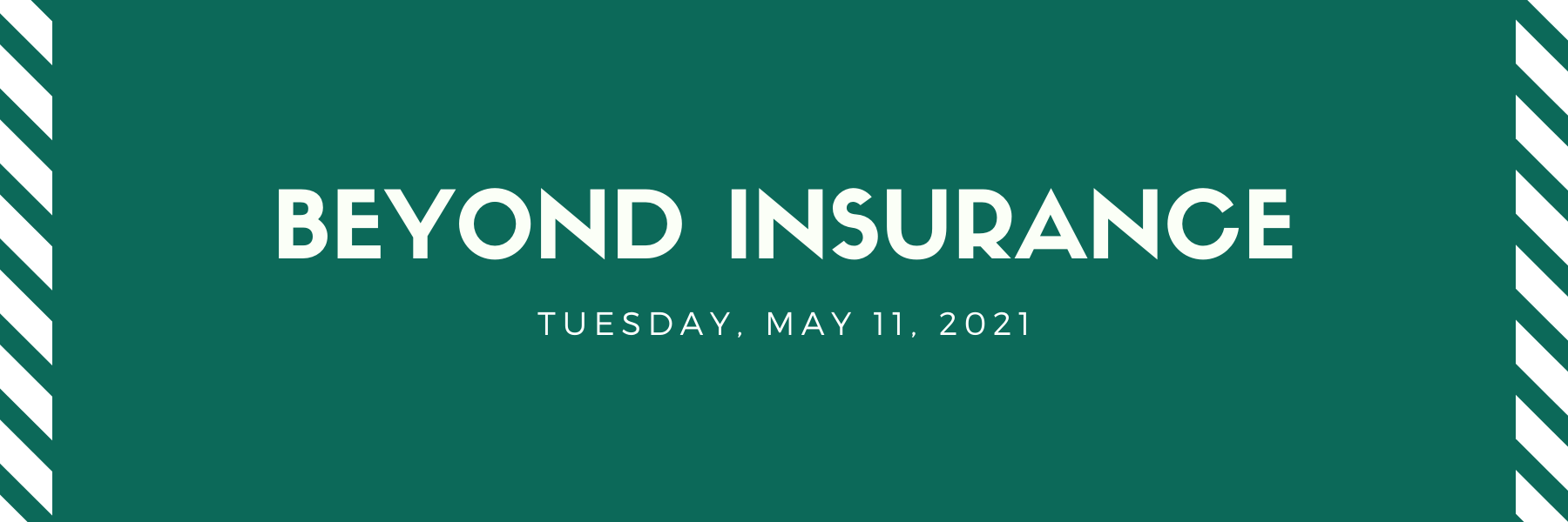 Beyond Insurance - May 11 Thumbnail