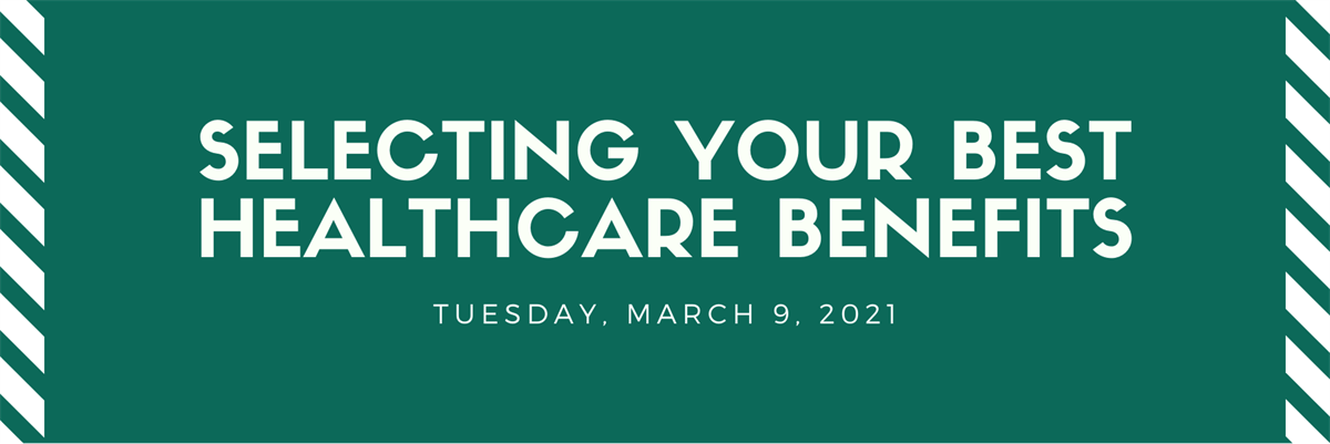 Selecting Your Best Healthcare Benefits Thumbnail