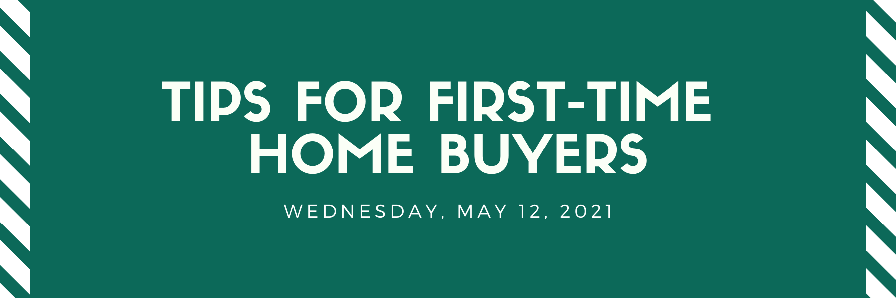 Tips For First-Time Home Buyers - May 12 Thumbnail