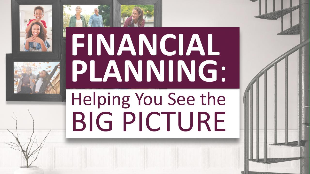 Financial Planning: Helping You See the Big Picture Thumbnail