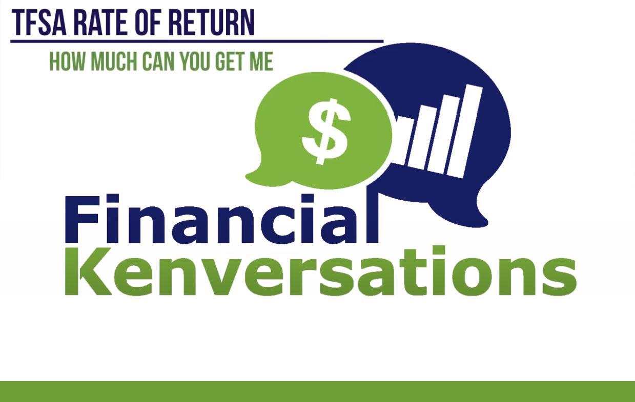 Financial Kenversations: TFSA - What Can You Invest In? Thumbnail