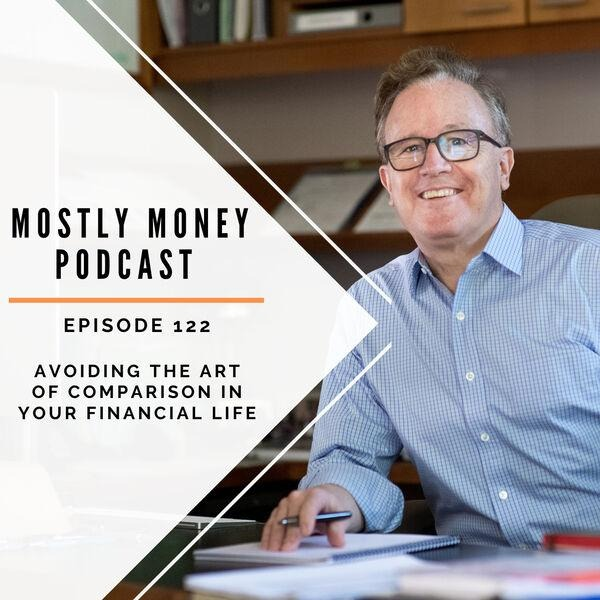 Avoiding the Art of Comparison in Your Financial Life Thumbnail