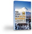 US Expats 10 Steps to a Better Retirement Tokyo, Japan Adrian Rowles Financial Advisor