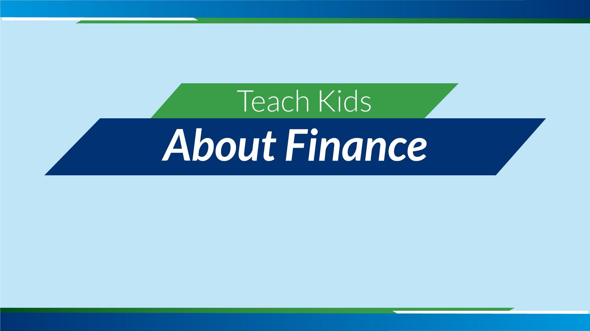 Teach Kids About Finance Thumbnail